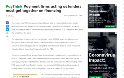 PayThink Payment firms acting as lenders must get together on financing