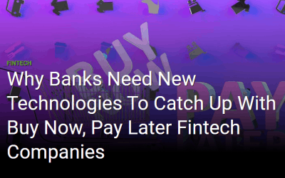 Why banks need new technologies to compete in the BNPL space